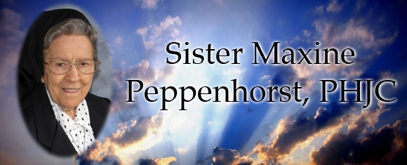 In Memory of Sister Maxine Peppenhorst, PHJC