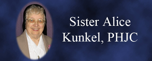 In Memory of Sister Alice Kunkel, PHJC