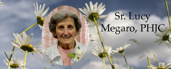 In Memory of Sister Lucy Megaro, PHJC